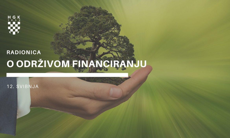 Radionica o održivom financiranju u organizaciji HGK
