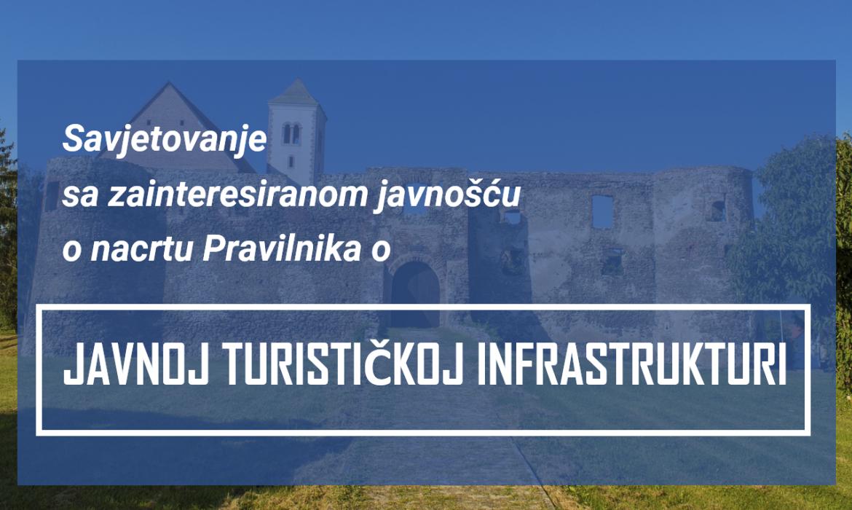 Otvoreno je savjetovanje o nacrtu Pravilnika o javnoj turističkoj infrastrukturi