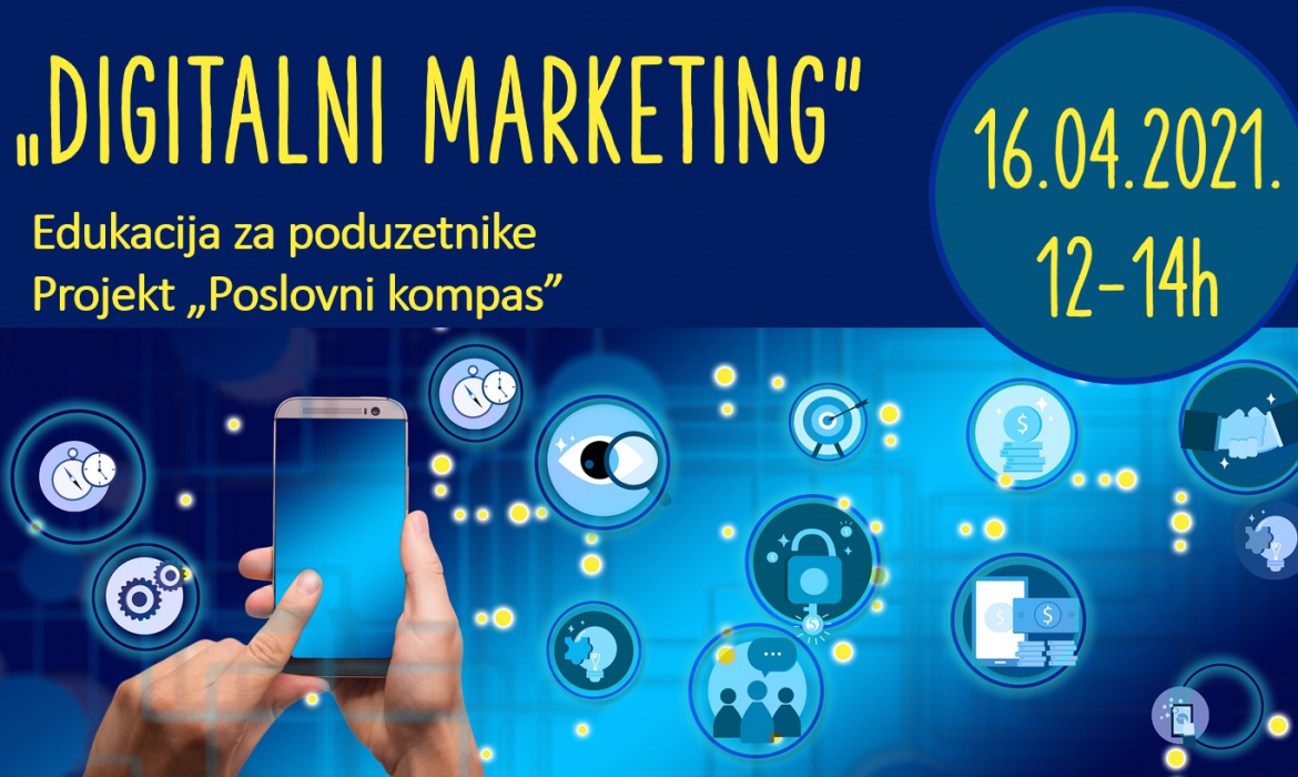 "Prijave za radionicu ""Digitalni marketing"" u tijeku"