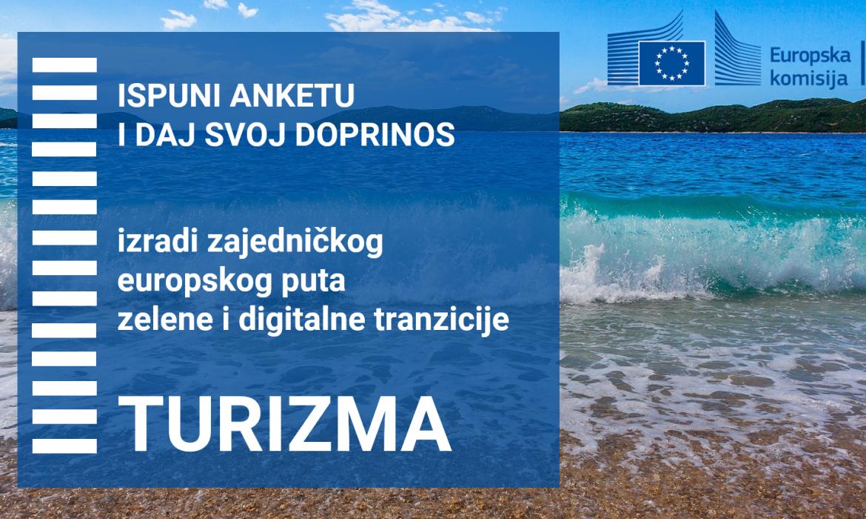 Sudjeluj u izradi zajedničkog puta u turizmu i popuni anketu Europske komisije