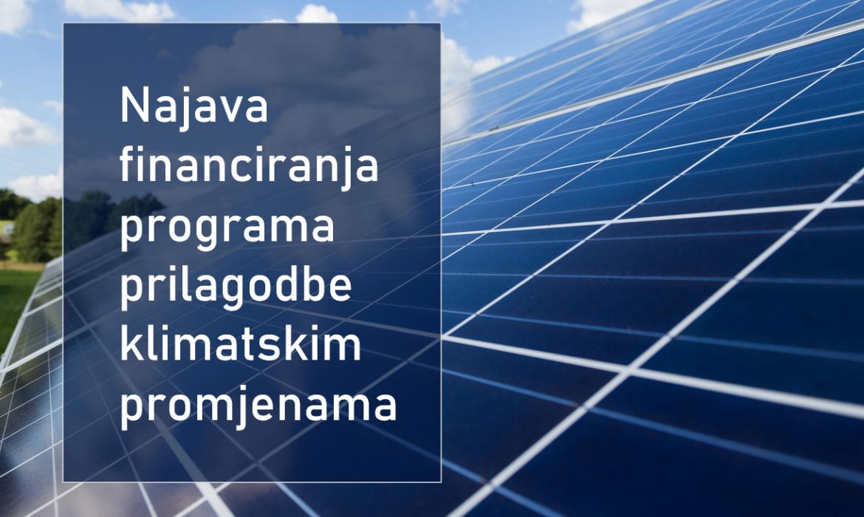 Najava financiranja programa prilagodbe klimatskim promjenama