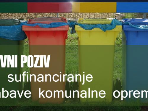 Javni poziv za neposredno sufinanciranje nabave komunalne opreme