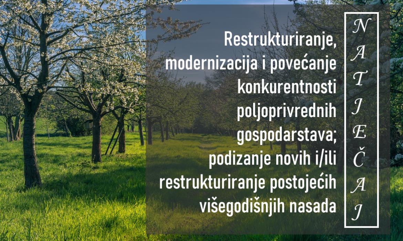 Objavljen natječaj za podizanje novih i/ili restrukturiranje postojećih višegodišnjih nasada