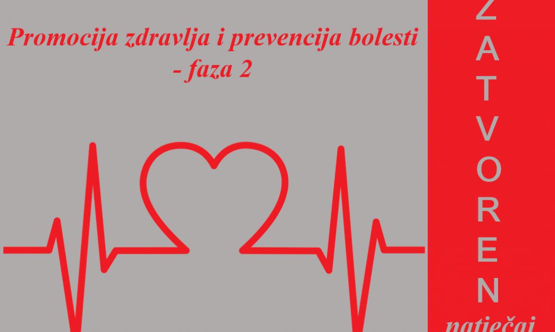 """Obavijest o zatvaranju Natječaja """"Promocija zdravlja i prevencija bolesti- faza 2"""""""